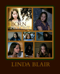 Linda in Born Innocent